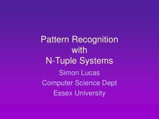 Pattern Recognition with N-Tuple Systems