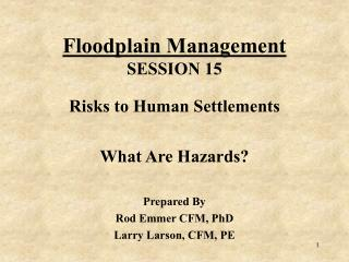 Floodplain Management SESSION 15