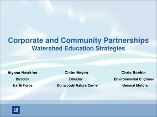 Corporate and Community Partnerships Watershed Education Strategies