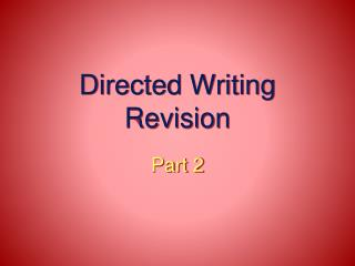 Directed Writing Revision