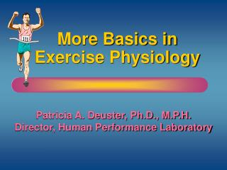 More Basics in Exercise Physiology