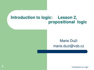 Introduction to logic:  Lesson 2,      propositional  logic