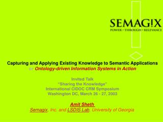 Capturing and Applying Existing Knowledge to Semantic Applications