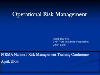 FIRMA National Risk Management Training Conference April, 2009