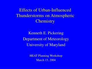 Effects of Urban-Influenced Thunderstorms on Atmospheric Chemistry