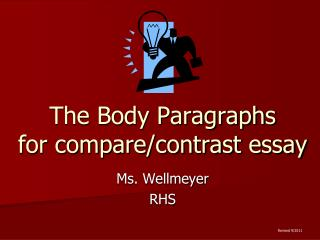 The Body Paragraphs for compare/contrast essay
