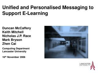 Unified and Personalised Messaging to Support E-Learning