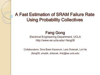 A Fast  Estimation of SRAM Failure Rate Using  Probability Collectives