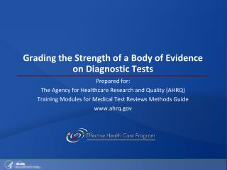 Grading the Strength of a Body of Evidence on Diagnostic Tests