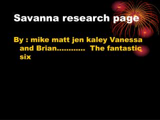 Savanna research page