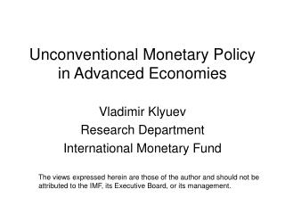 Unconventional Monetary Policy in Advanced Economies