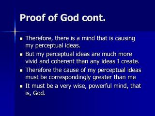 Proof of God cont.