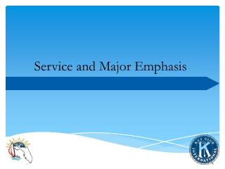 Service and Major Emphasis