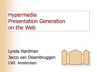 Hypermedia Presentation Generation on the Web