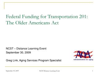 Federal Funding for Transportation 201:   The Older Americans Act