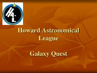 Howard Astronomical League Galaxy Quest
