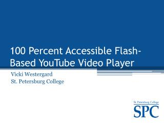 100 Percent Accessible Flash-Based YouTube Video Player