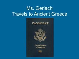 Ms. Gerlach Travels to Ancient Greece