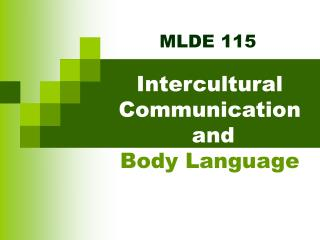 Intercultural Communication  and  Body Language