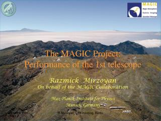 The MAGIC Project: Performance of the 1st telescope