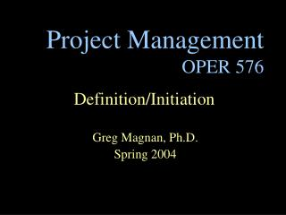Project Management OPER 576