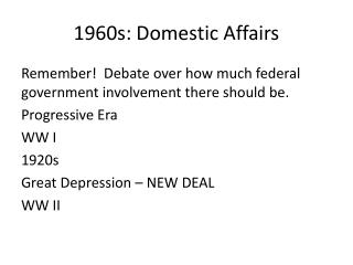 1960s: Domestic Affairs