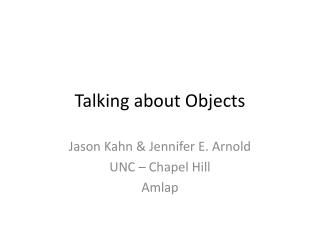 Talking about Objects