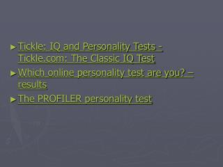 Tickle: IQ and Personality Tests - Tickle.com: The Classic IQ Test Which online personality test are you? – results Th