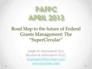 "Road Map  to the future of Federal Grants Management: The ""SuperCircular"""