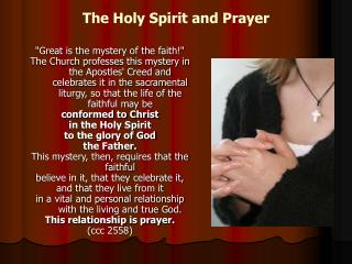 The Holy Spirit and Prayer