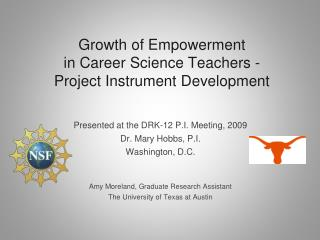 Growth of Empowerment  in Career Science Teachers -  Project Instrument Development