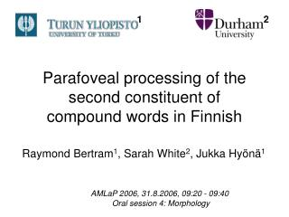 Parafoveal processing of the  second constituent of  compound words in Finnish