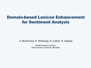 Domain-based Lexicon Enhancement  for Sentiment Analysis