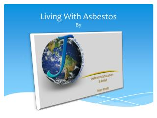 Living With Asbestos By