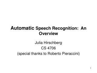 Automatic  Speech Recognition:  An Overview