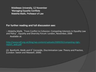 Middlesex University, 12 November ' Managing Equality Conflicts  Maleiha Malik, Professor of Law