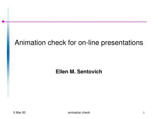 Animation check for on-line presentations