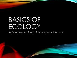 Basics of Ecology