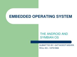 EMBEDDED OPERATING SYSTEM