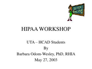 HIPAA WORKSHOP