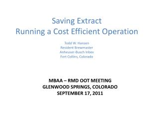 MBAA – RMD OOT Meeting Glenwood Springs, Colorado September 17, 2011
