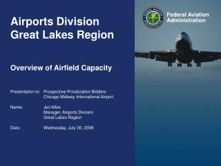 Airports Division Great Lakes Region Overview of Airfield Capacity