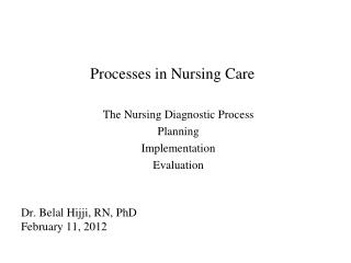 Processes in Nursing Care