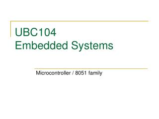 UBC104  Embedded Systems