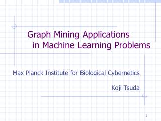 Graph Mining Applications in Machine Learning Problems