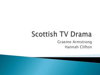Scottish TV Drama