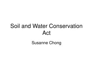Soil and Water Conservation Act