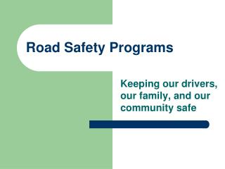 Road Safety Programs