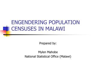 ENGENDERING POPULATION CENSUSES IN MALAWI