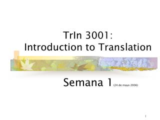 TrIn 3001:  Introduction to Translation
